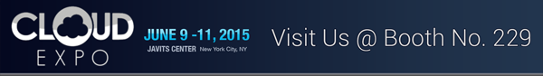 Meet us at CloudExpo 2015, NYC